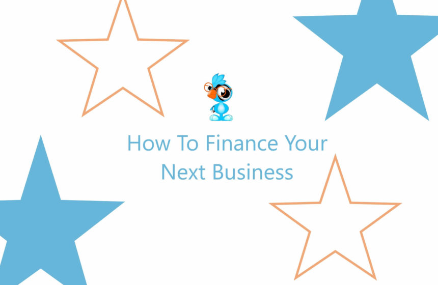 How To Finance Your Next Business